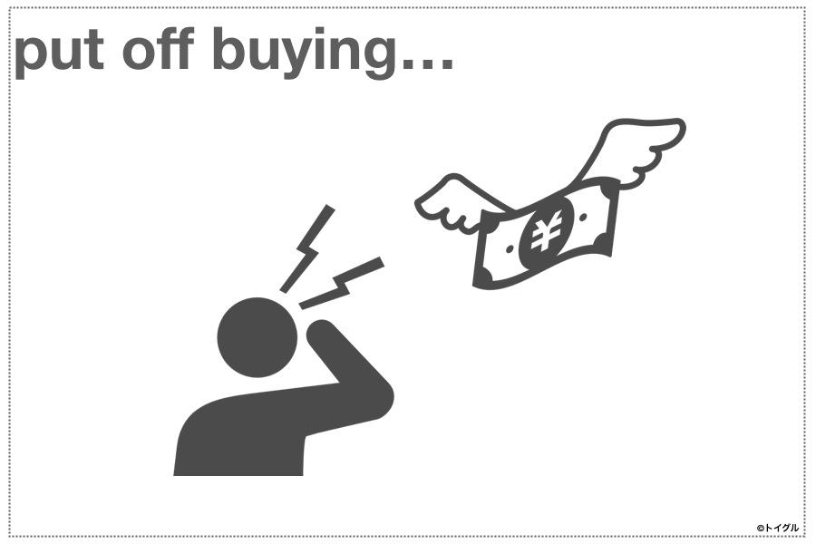 put off buying